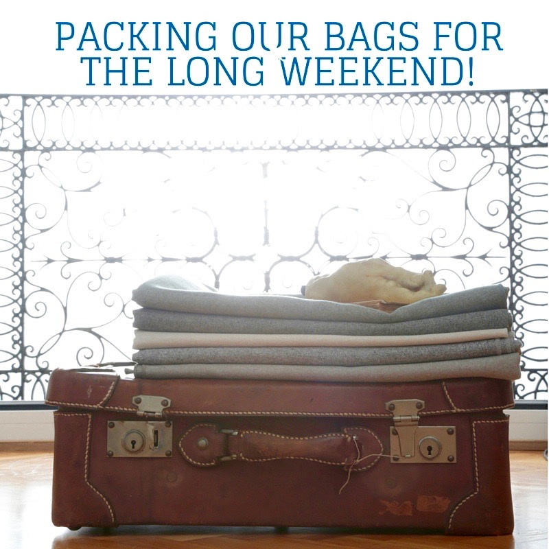 Packing our bags for the long weekend!-2 copy